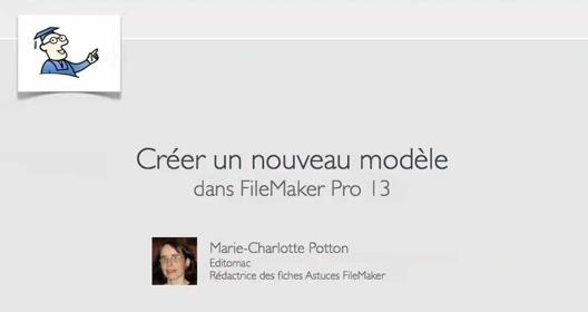 Créer un nouveau Modèle avec FileMaker 13 – YouTube