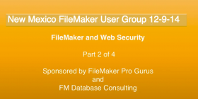 Web Security and FileMaker Pro Part 2