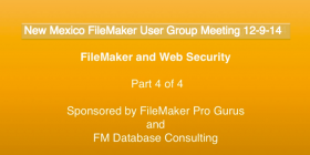 Web security and FileMaker Pro Part 4
