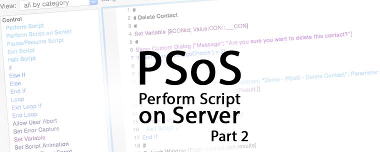 PSoS – Perform Script on Server Part 2