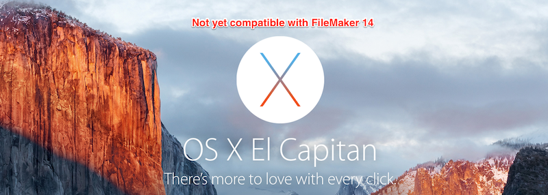 Not yet compatible with FileMaker 14
